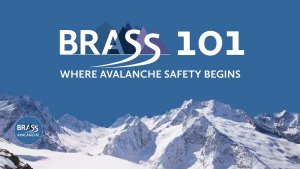 BRASS 101 avalanche safety education