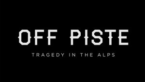 off piste tragedy in the alps